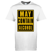 Funny T shirt May contain Alcohol T Shirt