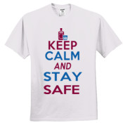 Keep Calm and stay safe?